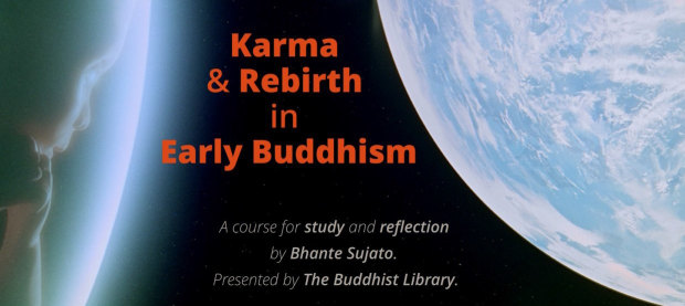 Click to go to the Karma and Rebirth Course
