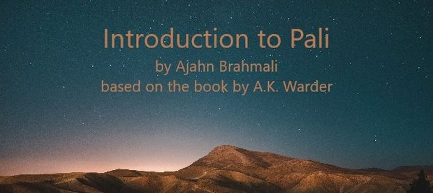 Click to go to the Introduction to Pali Course